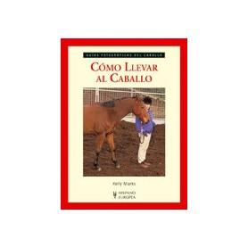Libro Cómo Llevar Al Caballo