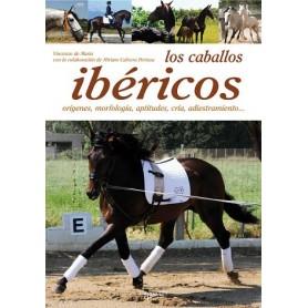 Libro Los Caballos Ibéricos, Orígenes, Morfología, Aptitudes, Cría, Adiestramiento...